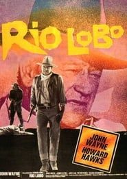 Rio Lobo 1970 streaming