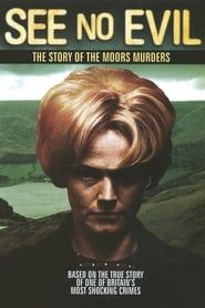 See No Evil: The Moors Murders streaming vf