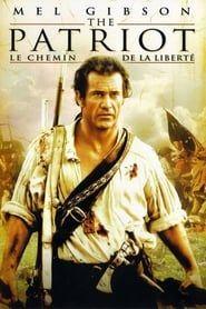 The patriot, Le chemin de la liberté streaming vf
