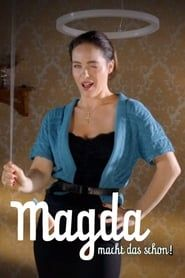 Magda macht das schon! streaming vf