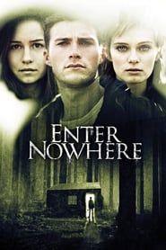 Enter Nowhere streaming vf