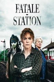 Fatale-Station streaming vf