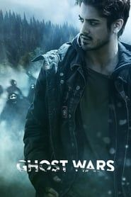 Ghost Wars streaming vf