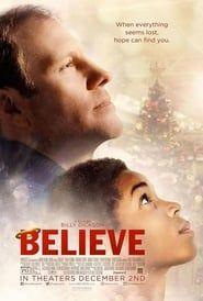 Believe  film complet