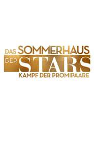Das Sommerhaus der Stars - Kampf der Promipaare streaming vf