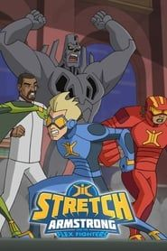 Stretch Armstrong & the Flex Fighters streaming vf