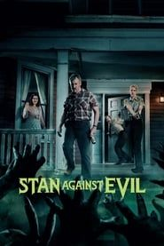 Stan Against Evil streaming vf