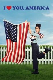 I Love You, America streaming vf