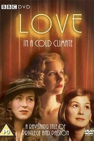 Love in a Cold Climate streaming vf