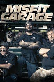 Misfit Garage streaming vf