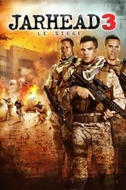 Jarhead 3 : Le siège  streaming