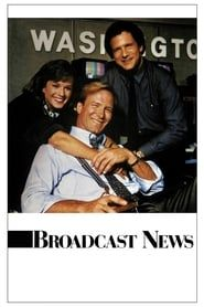 Broadcast News streaming vf