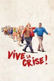 Vive la crise ! streaming vf