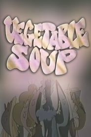 Vegetable Soup streaming vf