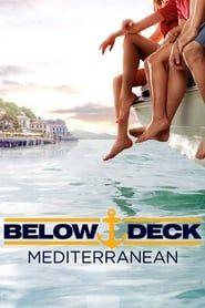 Below Deck Mediterranean streaming vf