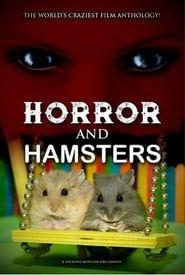 Horror and Hamsters streaming vf