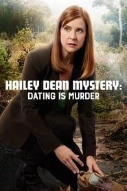 Hailey Dean Mystery: Dating Is Murder streaming vf