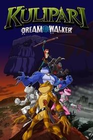 Kulipari: Dream Walker streaming vf