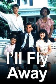 I'll Fly Away streaming vf