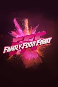 Family Food Fight streaming vf