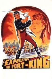 L'Expédition du Fort King streaming