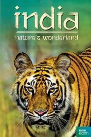 India: Nature's Wonderland streaming vf