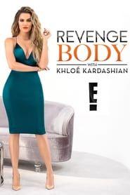 Revenge Body With Khloe Kardashian streaming vf