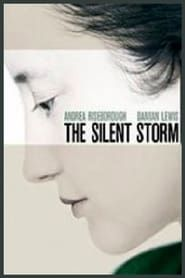 The Silent Storm  streaming