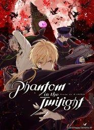 Phantom in the Twilight streaming vf