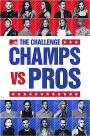 The Challenge: Champs vs. Pros streaming vf