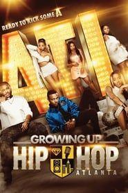 Growing Up Hip Hop: Atlanta streaming vf