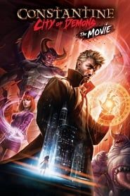 Constantine: City of Demons - The Movie  streaming