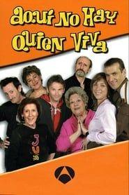 Aquí No Hay Quien Viva streaming vf