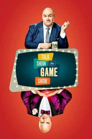Talk Show the Game Show streaming vf