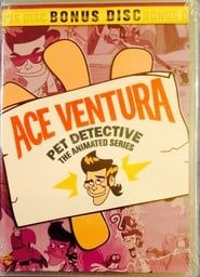 Ace Ventura Pet Detective: The Series streaming vf