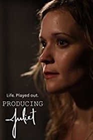 Producing Juliet streaming vf