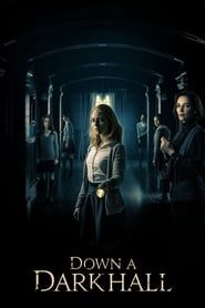 Down a Dark Hall  film complet