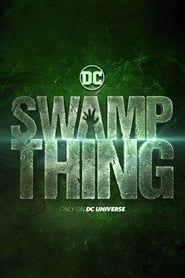 Swamp Thing streaming vf