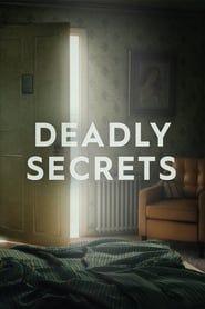 Deadly Secrets streaming vf