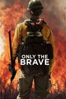 Only the Brave full movie