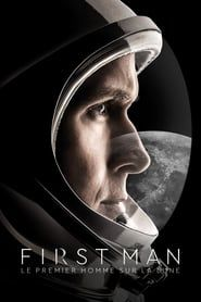 First Man : le premier homme sur la Lune streaming vf