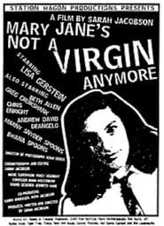 Mary Jane's Not a Virgin Anymore