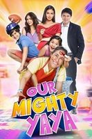 Our Mighty Yaya full movie