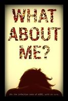 What About ME? full movie