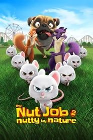 The Nut Job 2: Nutty by Nature Full online