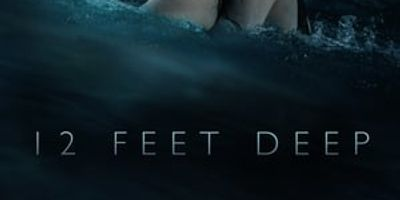 12 Feet Deep en streaming
