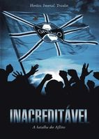 Inacreditável - A Batalha dos Aflitos Full movie