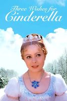 Three Wishes for Cinderella Full movie