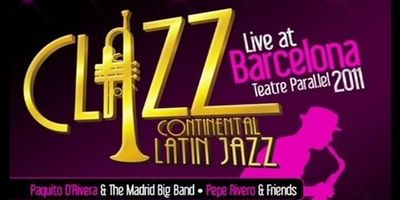 Paquito D'Rivera & The Madrid Big Band - Clazz Continental Latin Jazz - Live At Barcelona