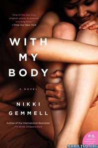 Fiction • With My Body by Nikki Gemmell ( ePUB)( MOBi)